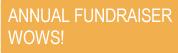 Annual Fundraiser WOWS!